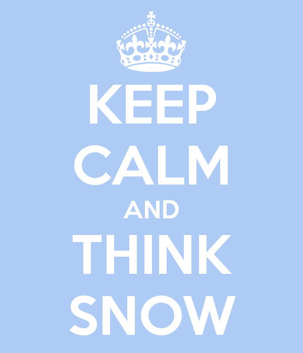 keep-calm-and-think-snow-5
